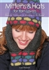Mittens & Hats Knit for Yarn Lovers