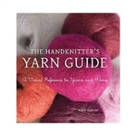 (The) Handknitter's Yarn Guide