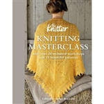 (The) Knitter Knitting Masterclass