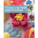 Flowers to Knit and Crochet