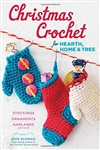 Christmas Crochet for Hearth, Home & Tree