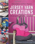 Jersey Yarn Creations 20 Projects To Knit & Crochet