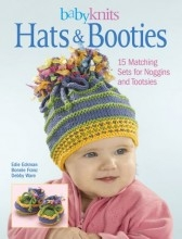 Baby Knits: Hats & Booties