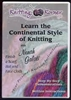 Learn the Continental Style of Knitting DVD