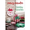 Mary Maxim Holiday Favorites