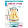Leisure Arts: Dishcloth Dresses