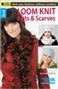 Knit: Loom Knit Hats & Scarves