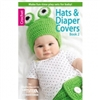 Crochet: Hats & Diapers Covers Book 2