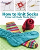 Annie's Knitting: How to Knit Socks