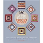150 All-Time Favorite Crochet Blocks