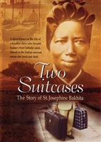 Two Suitcases A Story of St. Josephine Bakhita