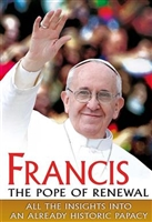 Francis The Pope of Renewal