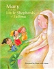 Mary and the Little Shephers of Fatima