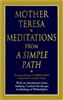 Mother Teresa: Meditations from a Simple Path