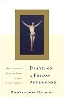 Death on a Friday Afternoon - Meditations on the Last Words of Jesus from the Cross