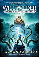 Will Wilder The Relic of Perilous Falls