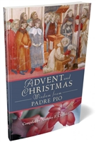 Advent and Christmas Wisdom from Padre Pio