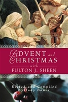 Advent and Christmas Wisdom from Fulton Sheen