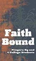 Faith Bound Prayers By and 4 College Students