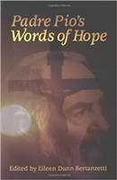 Padre Pio's Words of Wisdom