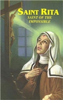 Saint Rita Saint of the Impossible
