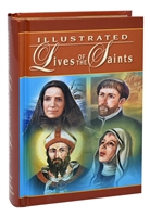 Illustrated Lives of the Saints for Every Day of the Year