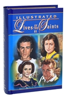 Illustrated Lives of the Saints Volume II