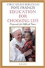 Education for Choosing Life  Proposals for Difficult Times