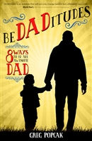 Be DADitudes 8 Ways to be an Awesome Dad