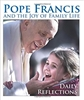 Joy of the family Pope Francis