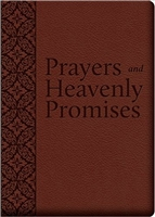 Prayers and Heavenly Promises: Compiled From Approved Sources