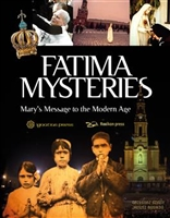 Fatima Mysteries, mary's Messsage to the Modern Age