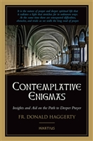 Contemplative Enigmas: Insights and Aid on the Path to Deeper Prayer