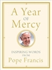 A Year of Mercy Inspiring Words from Pope Francis