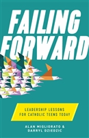 Falling Forward Leadership Lessons for Catholic Teens Today