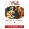 The Joy of Love - Amoris Laetitia Pope Francis