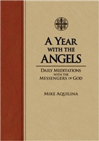 A Year with the Angels Daily Meditations with the Messengers of God