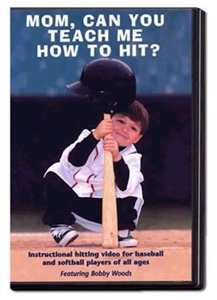 Mom, Can You Teach Me How To Hit? DVD