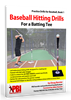 Baseball Hitting Drills for Batting Tees - Ebook or Paperback