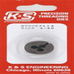 K&S METAL PRODUCTS ... DIE  4-40 THREAD
