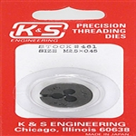 K&S METAL PRODUCTS 461... DIE 2.5mm X 0.45mm THREAD