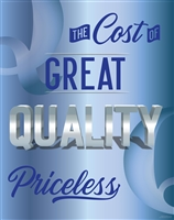 Cost of Great Quality Poster