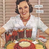 Anne Taintor Pin This Cocktail Napkin