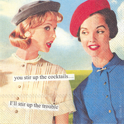 Anne Taintor Stir Up Cocktail Napkin