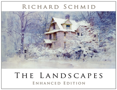 The Landscapes - Enhanced Edition By Richard Schmid