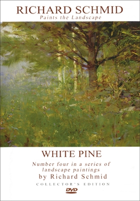 White Pine - Richard Schmid Paints the Landscape