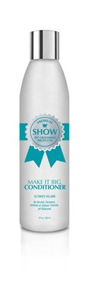 Make It BIG Conditioner [8oz] by SHOW Premium Pet Grooming