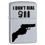 Zippo Lighter - I Don't Dial 911 Satin Chrome - 853414