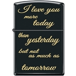 Zippo Lighter - I Love You More Today Black Matte - 854049