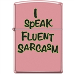 Zippo Lighter - I Speak Fluent Sarcasm Pink Matte - 854050